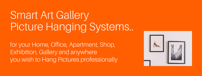 for Home, Office, Apartment, Shop, Gallery and anywhere you wish to Hang Pictures